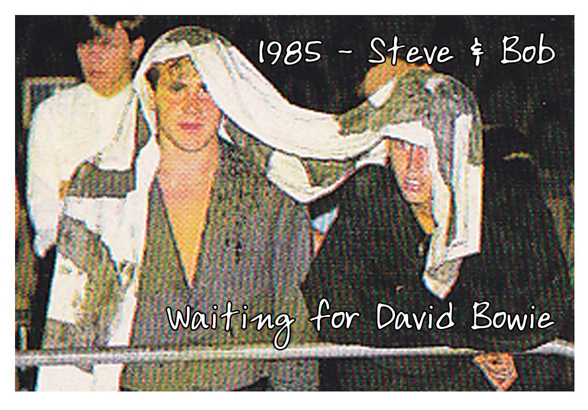 Bob Nixon and Steve Stachini waiting for David Bowie