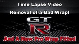 GTR - Removal of someone else's Bad Wrap - and a ProWrap Fitted